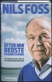 """Nils Foss skriver i sin nye bog """"Efter min bedste overbevisning"""" bla. om netværk"""